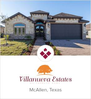 Villanueva Estates, McAllen new homes